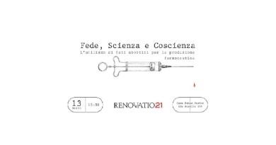 L'utilizzo di feti abortiti per la produzione farmaceutica. Conferenza a Roma.